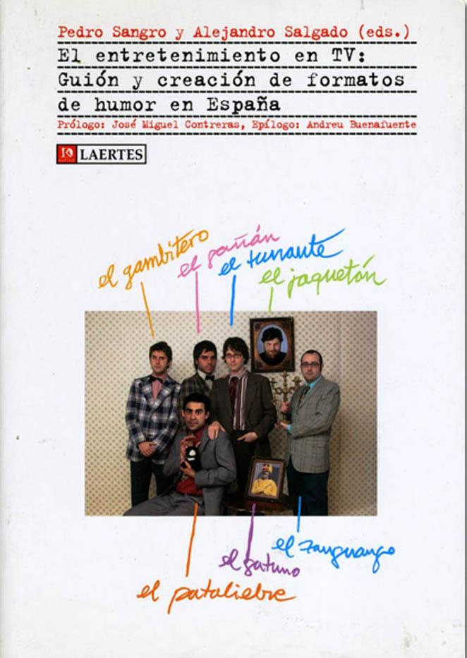 El entretenimiento en TV: Guión y creación de formatos de humor en España. Publicaciones académicas sobre cine y televisión