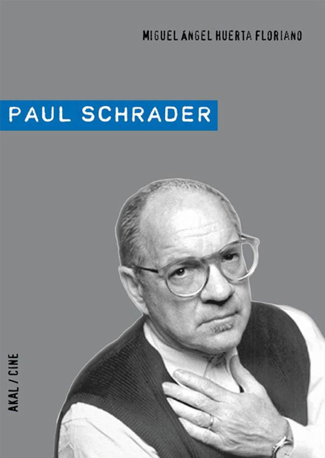 Paul Schrader. Publicaciones académicas sobre cine y televisión.