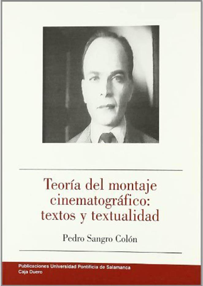 Teoría del montaje cinematográfico: textos y textualidad