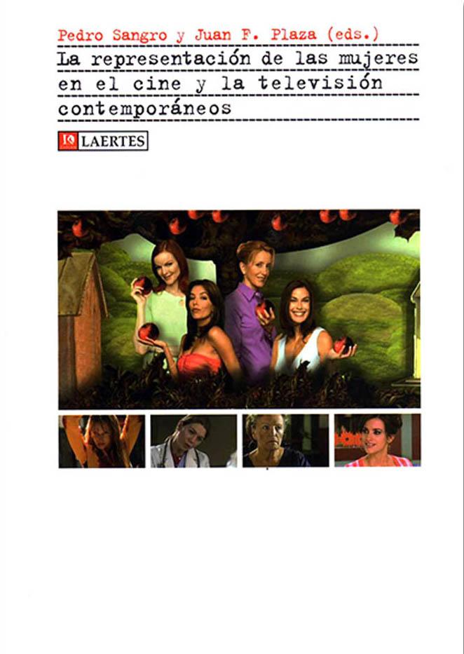 La representación de las mujeres en el cine y la televisión contemporáneos. Publicaciones académicas sobre cine y televisión